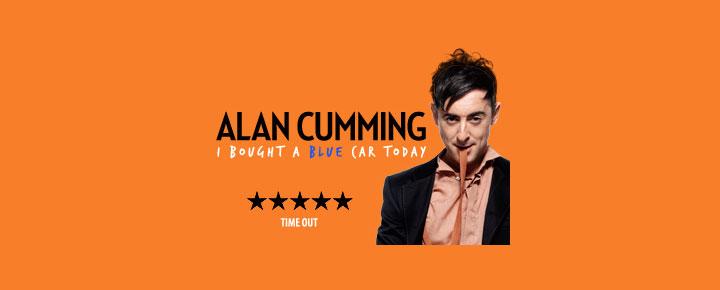 Alan Cumming's musical show; I Bought a Blue Car Today i London, er også hans comeback til de skrå brædder i London. Billetter til Alan Cumming I Bought a Blue Car Today i London købes her!