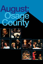 Tracy Letts drama 'August Osage County' vandt i 2008 The Pulitzer Prize for bedste drama.