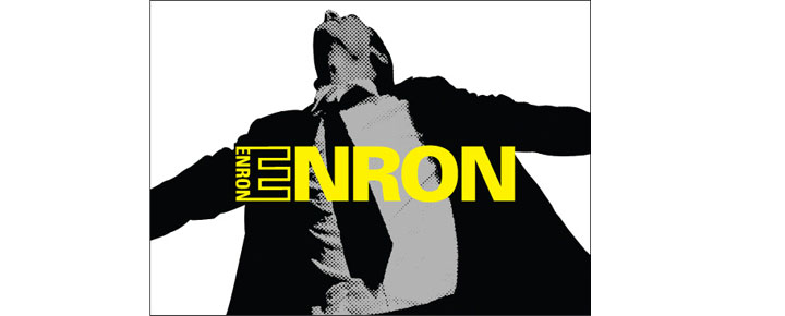 The warning was there - its name was Enron. The biggest scandal in our economic history as a play at Noel Coward Theater in London. Buy tickets here!