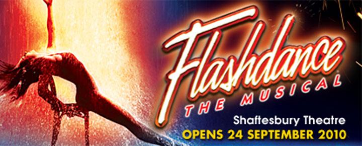 Flashdance - musikaali tulee räjäyttämään Lontoon West End -lavan ensi-illallaan syyskuussa 2010!  Osta lippusi kauttamme tästä!