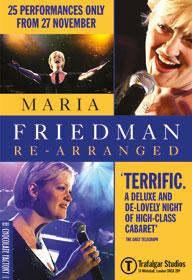 Legendariske Maria Friedman vil optræde i London West End for en kort periode med hendes helt udsolgte solo show. Bestil billetter til Maria Friedman her!