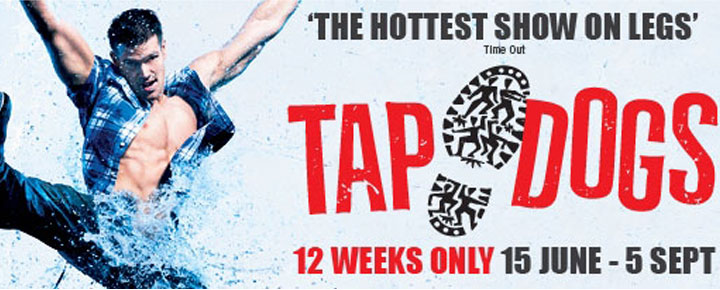 See the amazing step-dance show Tap Dogs in London! Buy your tickets to Tap Dogs at Novello Theatre in London here!