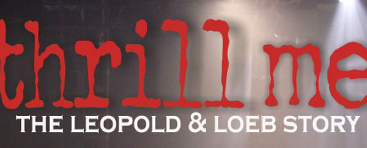 Stephen Dolginoff's multi-award winning musical Thrill Me - The Leopold and Loeb Story - is now playing in London. Buy your Tickets for Thrill Me the Musical here!