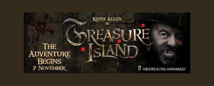 Upplev Keith Allen i Robert Louis Stevensons klassiska äventyr Treasue Island, Skattkammarön på Haymarket Theatre Royal. Boka biljett till teater här!