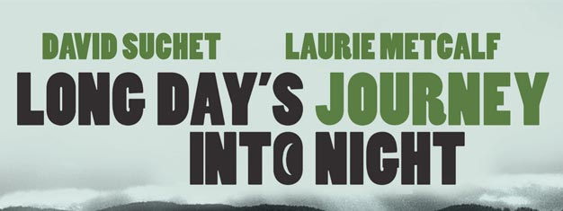 David Suchet returns in Eugene O'Neill's masterpiece, Long Day's Journey into Night. Tickets to Long Day's Journey into Night in London here!
