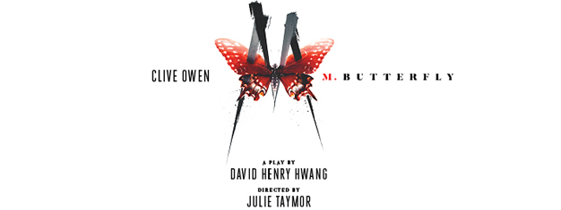 M. Butterfly, one of Broadway's most acclaimed and beloved plays returns to New York starring Academy Award nominee and Golden Globe Award winner Clive Owen.
