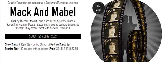 Tickets for Mack and Mabel the musical in London at The Vault Southwark Playhouse can be booked here!