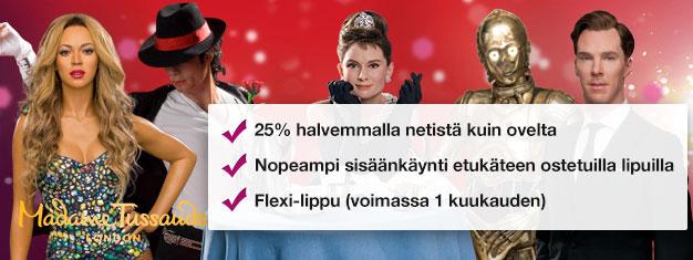 Vältä jonot Lontoon Madame Tussaudsin vahamuseoon etukäteen ostetuilla lipuilla. Säästä 35% lippujen hinnoista! Hauskanpitoa koko perheelle! Osta verkosta!