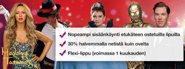 Vältä jonot Lontoon Madame Tussaudsin vahamuseoon etukäteen ostetuilla lipuilla. Säästä 30% lippujen hinnoista! Hauskanpitoa koko perheelle! Osta verkosta!