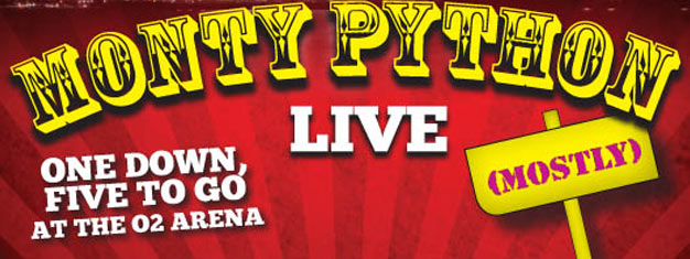 You must not miss Monty Python LIVE at the O2 Arena in London in July 2014. Book your tickets for selected days for Monty Python LIVE in London here!