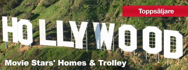 Biljetter till Movie Stars' Home & Trolley - spårvagnsbuss! Drömmer du om att se Hollywood och Beverly Hills? Boka biljetter till sightseeing Deluxe!
