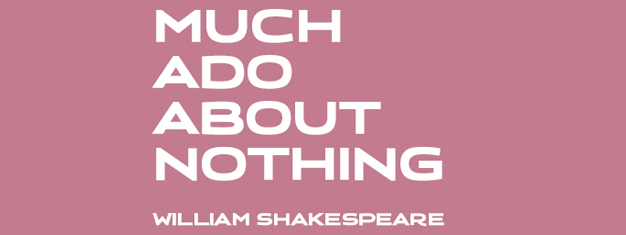 Shakespeare's classic comedy Much Ado About Nothing at Old Vic in London. Buy your tickets to Much Ado About Nothing in London here!