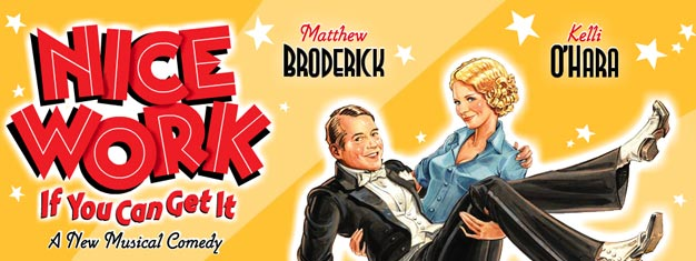 Find tickets here to Nice Work If You Can Get It, the musical starring Mathew Broderick and Kelly O´Hara, on Broadway in New York.