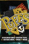Puffs: Or Seven Increasingly Eventful Years at a Certain School of Magic and Magic