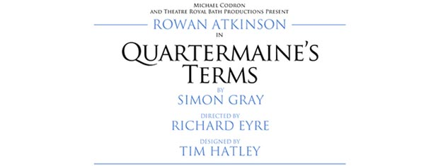 Quartermaine's Terms in London is starring Rowan Atkinson and is set in the 1960's. Tickets for Quartermaine's Terms in London can be booked here!