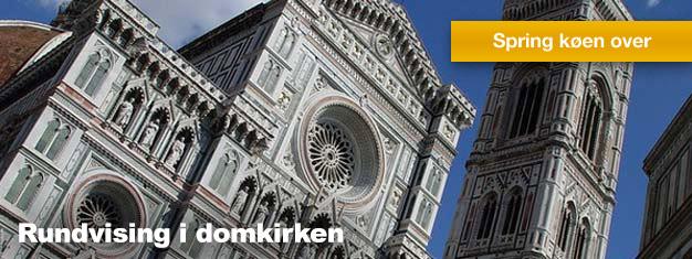 Få den fulde tur af domkirken i Firenze | FirenzeBilletter.dk