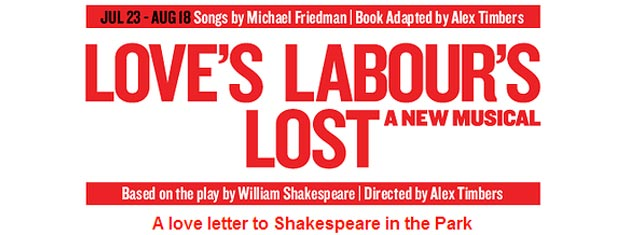 Love's Labour's Lost is a new musical in New York and a letter to Shakespeare in Central Park. Tickets for Love's Labour's Lost in New York here!