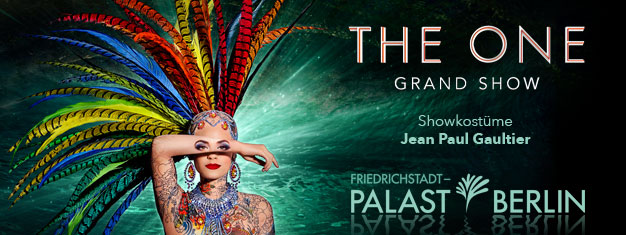 Experience THE ONE Grand Show at Friedrichstadt-Palast. Over 100 artists, lavish production, costumes by Jean Paul Gaultier. Book in advance online!