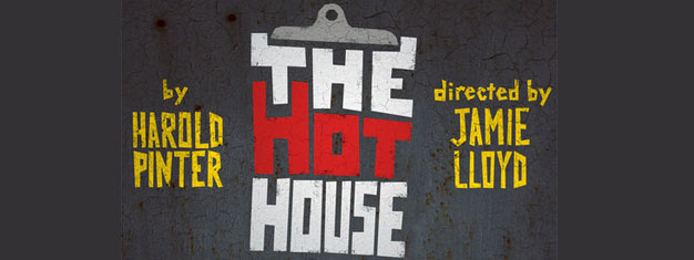 The Hothouse is a political drama built on Harold Pinters famous play. Tickets for The Hothouse in London can be booked here!
