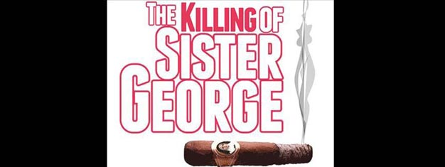 The Killing of Sister George in New York is a warm comedy and a bitter drama at the same time. Tickets for The Killing of Sister George in New York here!