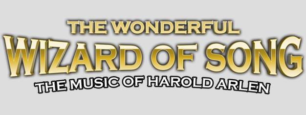 The Wonderful Wizard of Song: The Music of Harold Arlen er en ægte 'jukebox' musical på Broadway i New York. Billetter til The Wonderful Wizard of Song købes her!