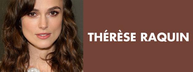 Thérèse Raquin, mit Keira Knightley in der Hauptrolle, ist ein Stück darüber, welches gefährliches Spiel die Liebe sein kann. Buchen Sie Ihre Tickets fürThérèse Raquin in New York hier!
