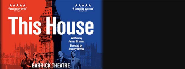 James Graham's critically acclaimed political drama This House comes to the Garrick Theatre. Book your tickets now for This House in London!