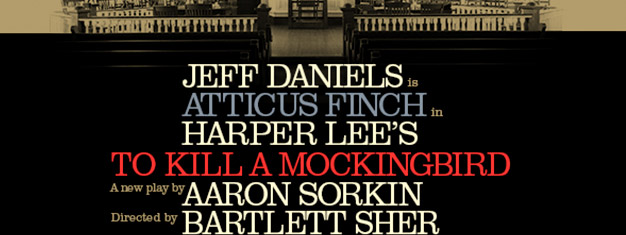 Harper Lee's Pulitzer Prize-Winning American classic To Kill a Mockingbird comes to Broadway with Jeff Daniels in the leading role. Book your tickets here!