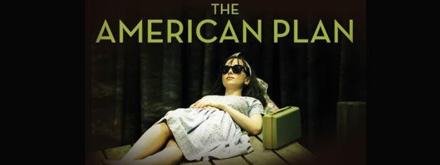 The American Plan er et drama om ødelagte drømme, knuste sjæle og forræderi. Bestil dine billetter til The American Plan i London her!