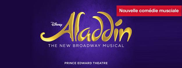 Réservez vos billets pour la comédie musicale Aladdin à son ouveture au théâtre Prince Edward à Londres en Juin 2016! Amusement pour toute la famille!