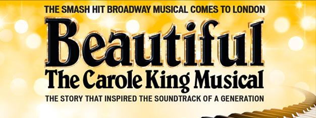Sehen Sie Beautiful: The Carole King Musical in London! Die bislang nicht erzählte Geschichte über Carole Kings Verwandlung vom Schulmädchen zum Superstar.Tickets online buchen!