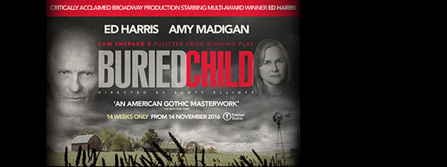 Ed Harris leads the finest ensemble cast on the West End stage in Buried Child by Sam Shepard. Book your tickets for Buried Child in London here!