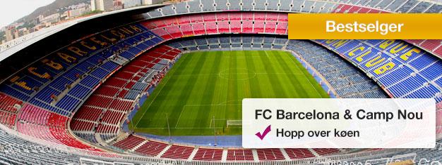 Besøk Camp Nou - hjem til FC Barcelona og FC Barcelona-museet! Bestill billetter hjemmefra go slipp køen til billettkontoret! Bestill billetter her!