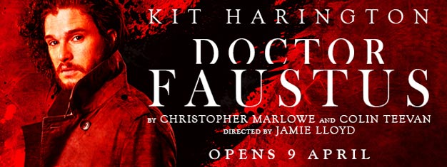 The legendary tale of Doctor Faustus is back in London with Kit Harington (Game of Thrones) in his longawaited return to the London stage. Book tickets here!