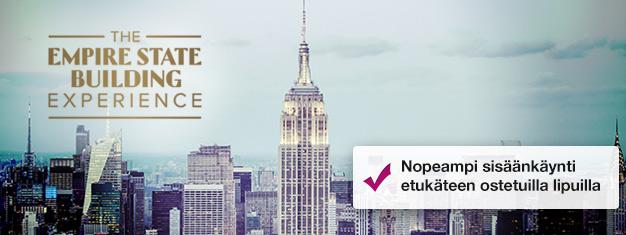 Ohita Empire Statee Buildingin lippukassan jonot etukäteen ostetuilla lipuilla! Nauti New Yorkin näkymistä! Osta lippusi täältä!