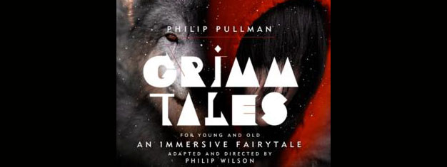 Grimm Tales in London is a tour de force of  characters from Philip Pullman's book. Book your tickets to Grimm Tales in London here!