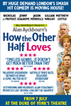 How The Other Half Loves - Until 25 June 2016
