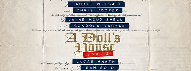 Laurie Metcalf, Chris Cooper, Jayne Houdyshell, and Condola Rashad star on Broadway in Lucas Hnath's A Doll's House, Part 2. Book tickets here!