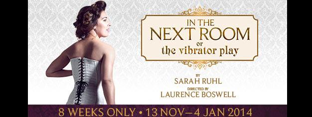 """Teaterstykket """"In the Next Room or the vibrator play"""" bliver fremført i St. James Theatre. In the Next Room or the vibrator play er lavet af Sarah Ruhl.  Bestil dine billetter her!"""