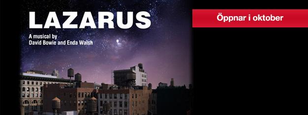 Lazarus den nya musikalen av David Bowie och Enda Walsh öppnar i London i oktober 2016. Boka dina biljetter till Lazarus the Musical i London här!