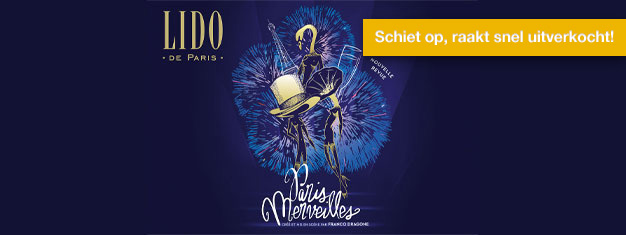Bemachtig nu tickets voor Lido de Paris bij de Champs-Elysées in Parijs! Tickets voor vrijdag en zaterdag zijn vaak snel uitverkocht voor deze spectaculaire show!