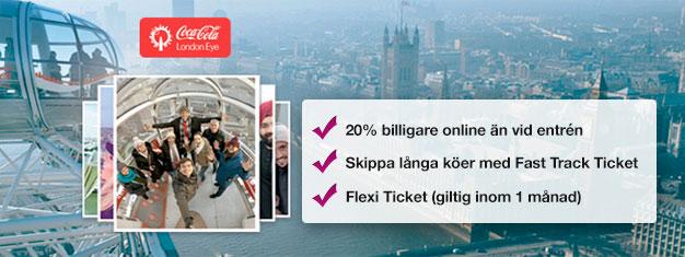 Varför slösa tid på att stå i kö till biljettkassan? Boka Fast Track-biljetter till populära pariserhjulet London Eye och spara 20% på dina biljetter!