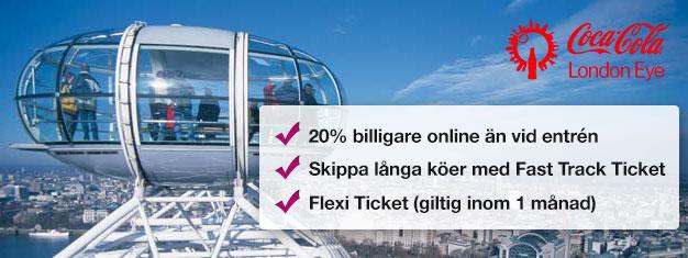 Besök London Eye! Med förbokade Fast Track biljetter sparar du tid i köerna och nästan 20% av priset jämfört med vid entrén. Boka biljetter på nätet!