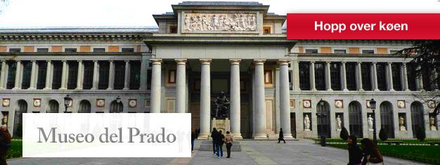Bestill billetter til det verdensberømte Prado-museet i Madrid, og hopp over køen! Billettene kan du bestille her!