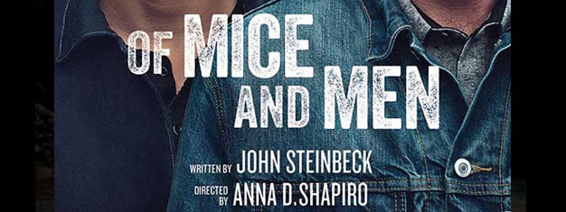 Of Mice and Men on Broadway in New York is of course based on Steinbeck's classic book, starring James Franco. Book tickets for Of Mice and Men in New York here!
