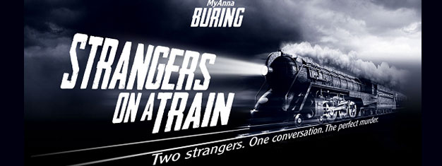 Strangers on a Train in London. Two strangers. One conversation. The perfect murder. Book your tickets for Strangers on a Train in London here!
