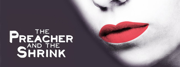The Preacher and the Shrink in New York is a real drama between a daughter and her father, who is a priest. Book your tickets for The Preacher and the Shrink in New York here!