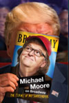 Michael Moore: The Terms of My Surrender