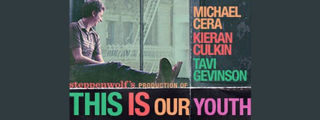 This is Our Youth on Broadway in New York is funny and painful. Book your tickets for This is Our Youth in New York with Michael Cera, Kieran Culkin & Tavi Gevinson in the leading roles.