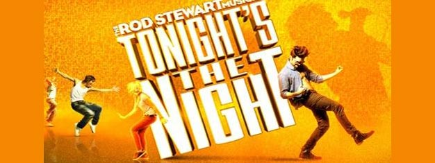 Tonight's the Night, the smash hit West End musical comedy in London, is inspired by the songs of Rod Stewart. Book tickets for Tonight's the Night in London here!